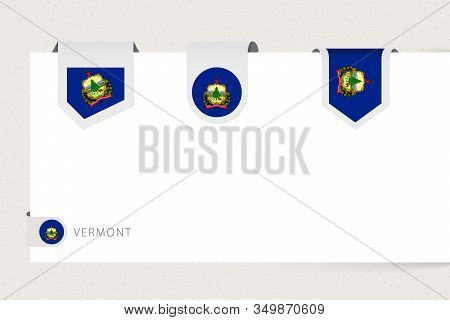 Label Flag Collection Of Us State Vermont In Different Shape. Ribbon Flag Template Of Vermont Hangin