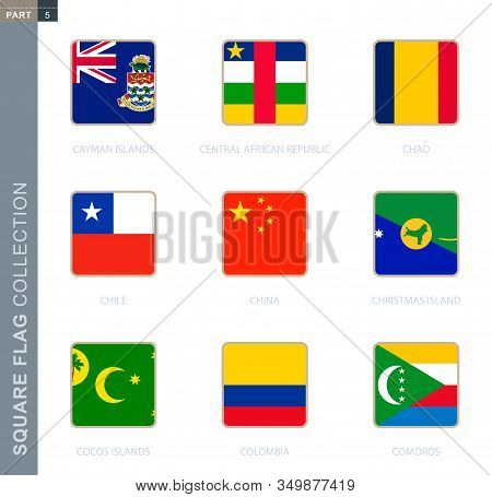 Square Flags Collection Of The World. Square Flags Of Cayman Islands, Central African Republic, Chad