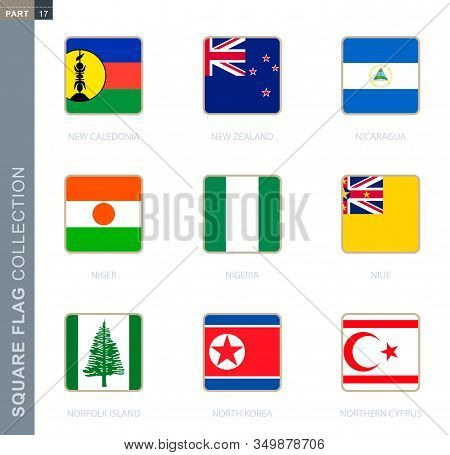 Square Flags Collection Of The World. Square Flags Of New Caledonia, New Zealand, Nicaragua, Niger,