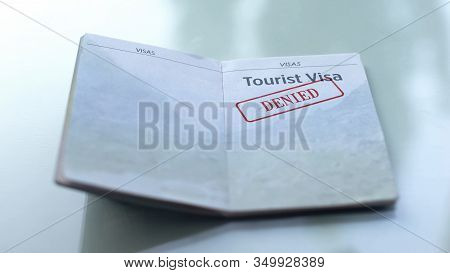 Tourist Visa Denied, Seal Stamped In Passport, Customs Office, Travelling