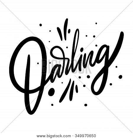Darling Word Hand Drawn Vector Lettering. Black Ink.