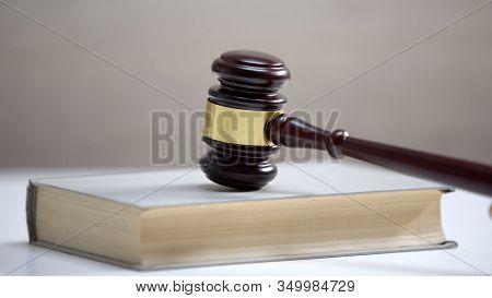 Gavel Standing On Book, Law And Order, Legal Education, Court Hearing, Sentence