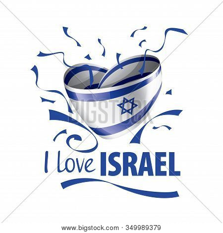 National Flag Of The Israel In The Shape Of A Heart And The Inscription I Love Israel. Vector Illust