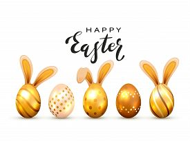 Black Lettering Happy Easter And Golden Easter Eggs With Rabbit Ears, Isolated On White Background.