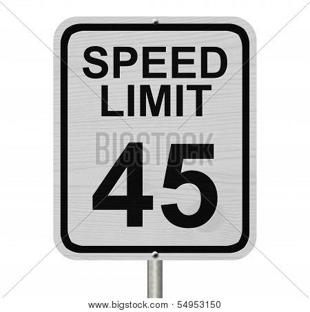 Speed Limit 45 Sign