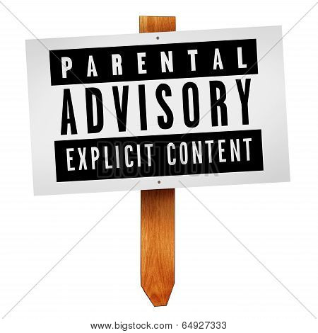 Parental Advisory Label On Wooden Post