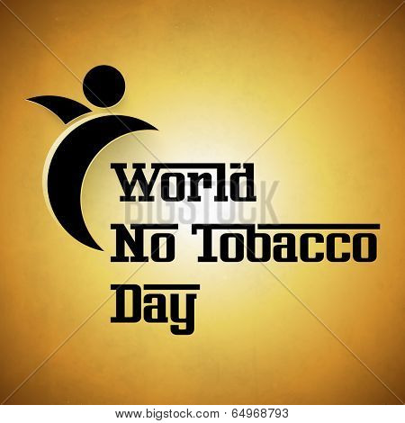 Stylish poster, banner or flyer design with stylish text World No Tobacco Day on shiny brown background.