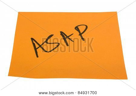 Word ASAP written on an adhesive note