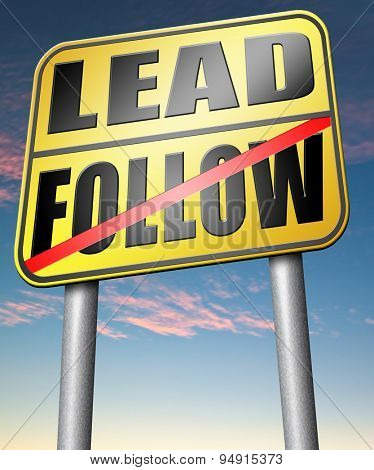 leadership follow or lead following the natural leader, the chief in command by followers in business