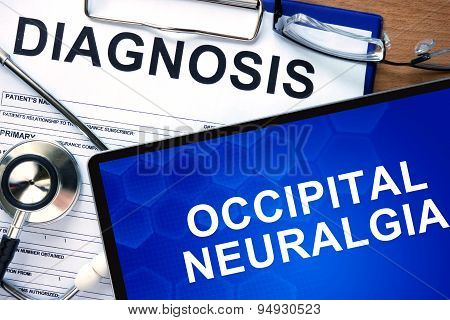 Diagnosis Occipital Neuralgia and tablets.