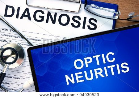 Diagnosis Optic neuritis and tablets on a wooden table. Medicine concept. poster