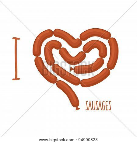 I love sausage. Sausages forming a heart. Delicacy for lovers of Wieners. Food vector illustration