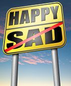 sad or happy joy and happiness against sadness and bad feeling emotions no regrets poster