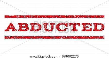 Abducted watermark stamp. Text tag between horizontal parallel lines with grunge design style. Rubber seal stamp with dirty texture. Vector red color ink imprint on a white background.