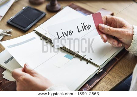 Live Your Life Dream Lifestyle Passion Aspirations Concept