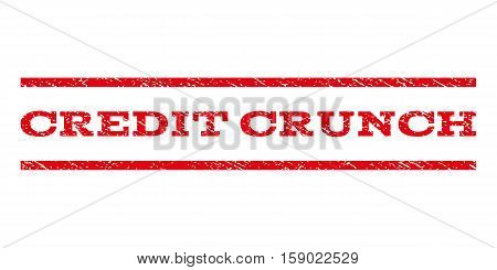 Credit Crunch watermark stamp. Text tag between horizontal parallel lines with grunge design style. Rubber seal stamp with dirty texture. Vector red color ink imprint on a white background.