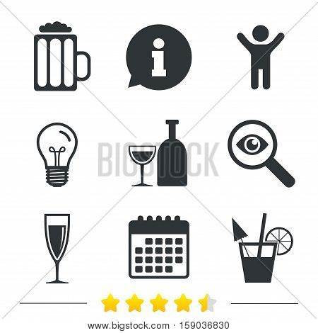 Alcoholic drinks icons. Champagne sparkling wine and beer symbols. Wine glass and cocktail signs. Information, light bulb and calendar icons. Investigate magnifier. Vector