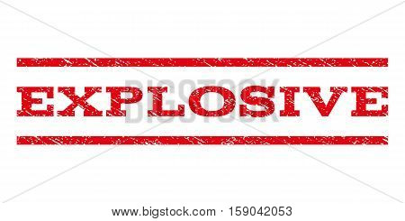 Explosive watermark stamp. Text caption between horizontal parallel lines with grunge design style. Rubber seal stamp with unclean texture. Vector red color ink imprint on a white background.