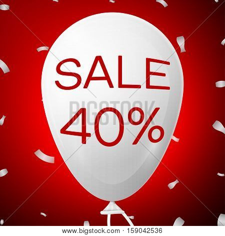 White Baloon with text Sale 40 percent Discounts. SALE concept for shops store market, web and other commerce. Vector illustration