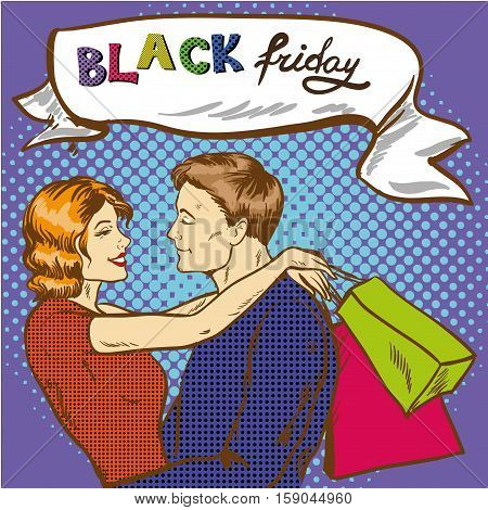 Vector illustration of happy couple with bags in retro pop art comic style. Man and woman looking at each other. Black friday lettering. Shopping concept design element.