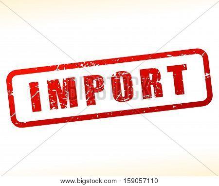 Illustration of import stamp on white background