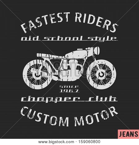 T-shirt print design. Old motorcycle vintage stamp. Printing and badge applique label t-shirts, jeans, casual wear. Vector illustration.