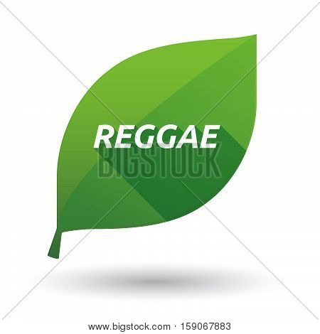 Isolated Leaf Icon With    The Text Reggae