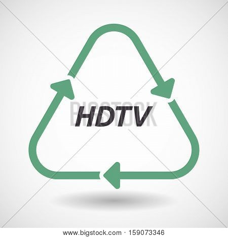 Isolated Recycle Sign With    The Text Hdtv