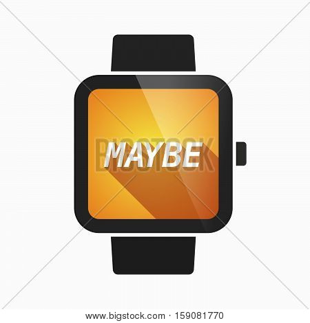 Isolated Smart Watch With    The Text Maybe