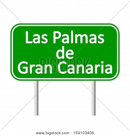 Las Palmas de Gran Canaria road sign isolated on white background.