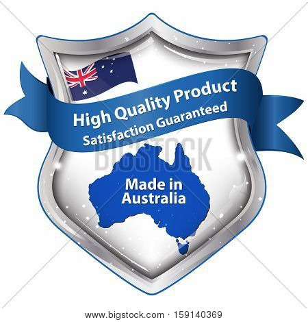 High quality product. Satisfaction Guaranteed. Made in Australia - shield shape label with the national Australian flag and the map of Australia on the background.