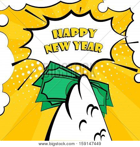 Happy New Year vector card with rooster wing and bundle of money. Comics style.