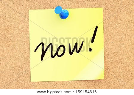 Now! Text on a sticky note pinned to a corkboard. 3D rendering