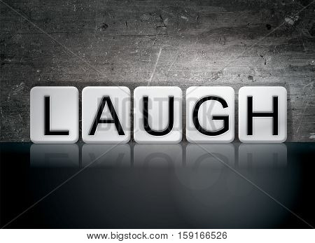 Laugh Tiled Letters Concept And Theme