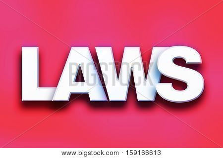Laws Concept Colorful Word Art