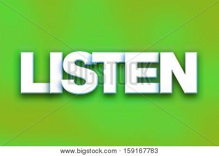 Listen Concept Colorful Word Art