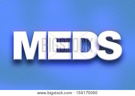Meds Concept Colorful Word Art