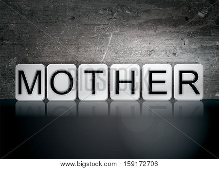 Mother Tiled Letters Concept And Theme