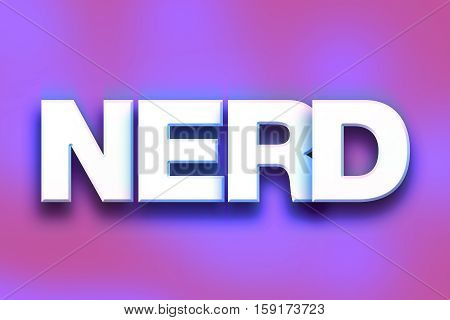 Nerd Concept Colorful Word Art