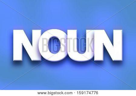 Noun Concept Colorful Word Art