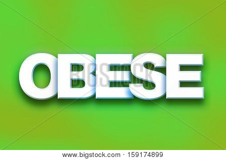 Obese Concept Colorful Word Art