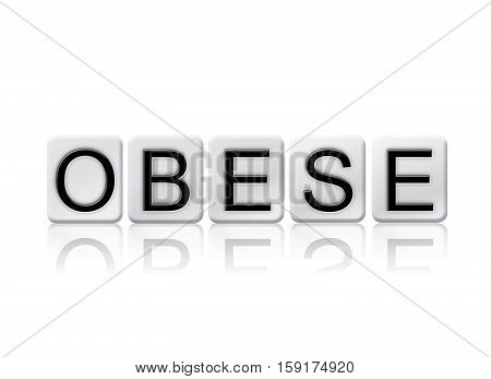 Obese Isolated Tiled Letters Concept And Theme