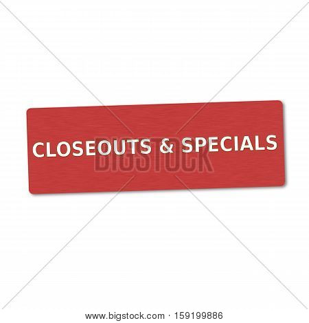 closeouts and specials white wording on red wood background