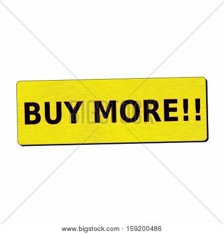 buy more black wording on yellow wood background