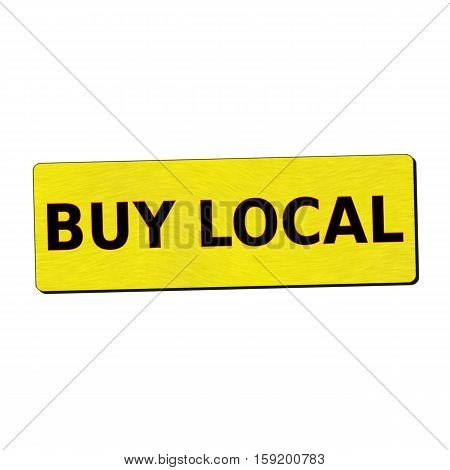 buy local black wording on yellow wood background