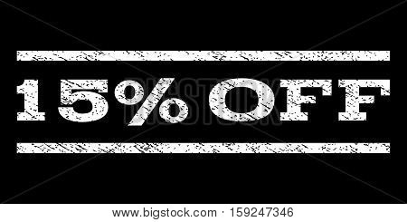 15 Percent Off watermark stamp. Text caption between horizontal parallel lines with grunge design style. Rubber seal white stamp with dirty texture. Vector ink imprint on a black background.