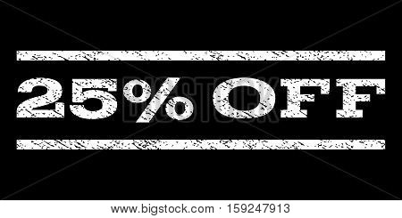 25 Percent Off watermark stamp. Text tag between horizontal parallel lines with grunge design style. Rubber seal white stamp with unclean texture. Vector ink imprint on a black background.
