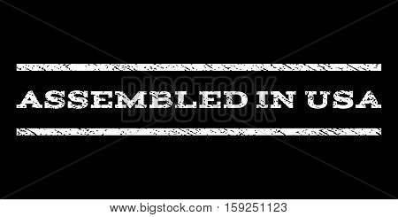 Assembled In USA watermark stamp. Text tag between horizontal parallel lines with grunge design style. Rubber seal white stamp with dust texture. Vector ink imprint on a black background.