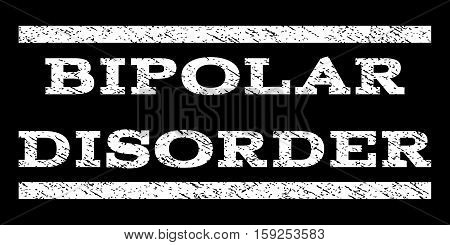 Bipolar Disorder watermark stamp. Text caption between horizontal parallel lines with grunge design style. Rubber seal white stamp with unclean texture. Vector ink imprint on a black background.