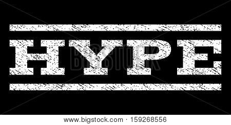Hype watermark stamp. Text tag between horizontal parallel lines with grunge design style. Rubber seal white stamp with unclean texture. Vector ink imprint on a black background.
